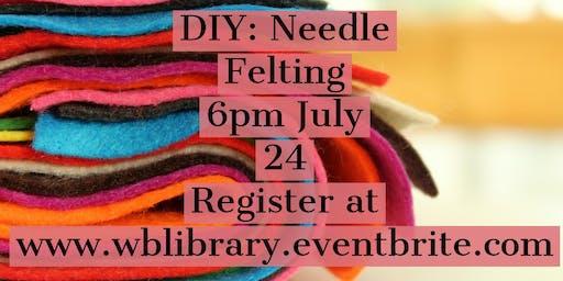 DIY Wednesdays: Needle Felting