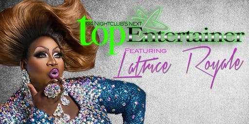 C4 Next Top Entertainer ft. Latrice Royale
