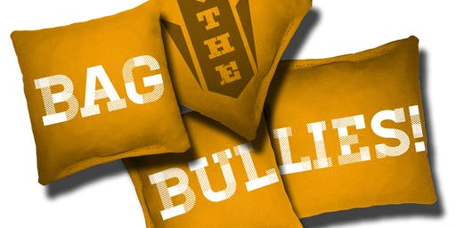 2019 Bag the Bullies Cornhole Tournament