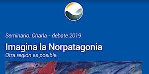 Ciclo Imagina La Norpatagonia #1 - Arquitectura y...