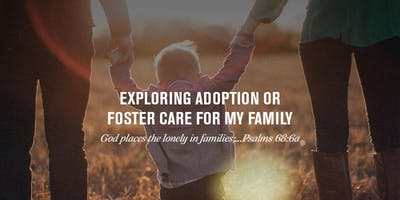 Exploring Adoption and Foster Care and How You Can Help (Lake Forest)
