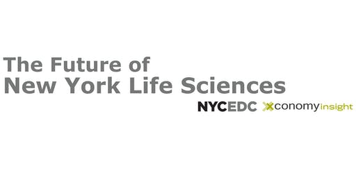 The Future of New York Life Sciences