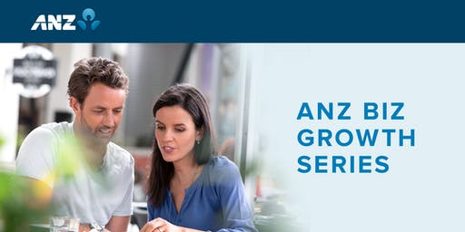 ANZ Biz Growth Series - Wellington