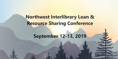 Northwest Interlibrary Loan and Resource Sharing Conference 2019 tickets