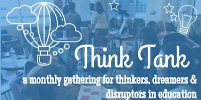 Think Tank #9 - Thursday, May 9th