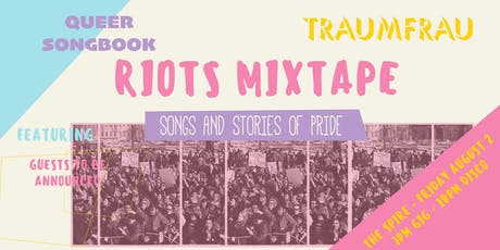 Riots Mixtape tickets