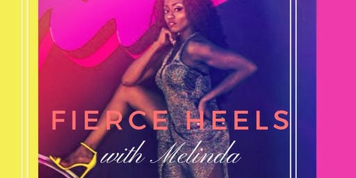 Fierce Heels with Melinda