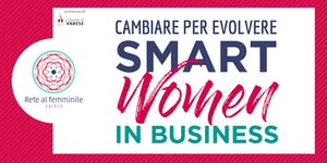 Smart Women in Business: Cambiare per Evolvere