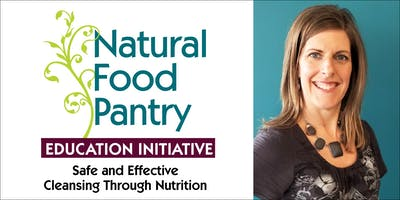 Safe and Effective Cleansing through Nutrition