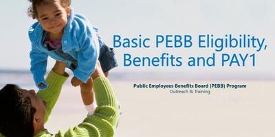 Day 1 - Introduction to PEBB Eligibility and Benefits