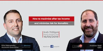 How to maximize after tax income and minimize risk for #smallbiz.