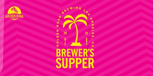 Golden Road Brewing presents: A Brewer's Supper Series