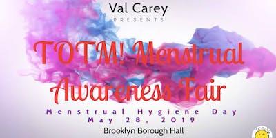 2nd Annual TOTM! Menstrual Awareness Fair