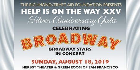 Help is on the Way XXV: Celebrating Broadway tickets