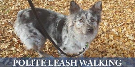 Polite Leash Walking Workshop tickets