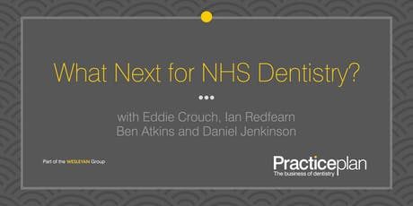 What Next for NHS Dentistry? - Manchester tickets