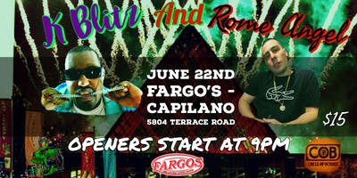 Kblitz and Rome Angel - June 22nd at Fargo's Capilano