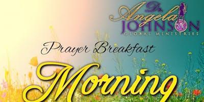 "Dr. Angela Johnson Global Ministries ""Morning Glory Prayer Breakfast"""