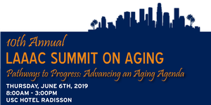 10th Annual LAAAC Summit on Aging