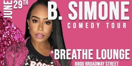 "B. Simone ""Looking For A Boyfriend"" Comedy Tour San Antonio, TX tickets"