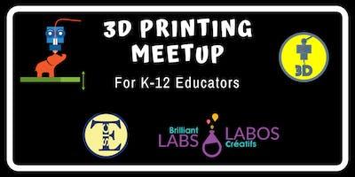3D Printing Teacher MeetUp