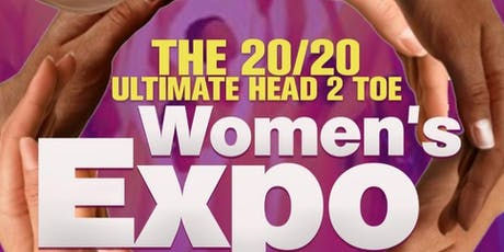 20/20 Ultimate Head 2 Toe Women's Expo tickets