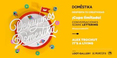 Desayunos Domestika. Lettering con Alex Trochut & It's A Living