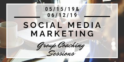 Social Media Marketing Group Coaching Sessions