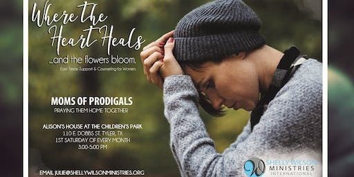 Mom's of Prodigals Monthly Support Group