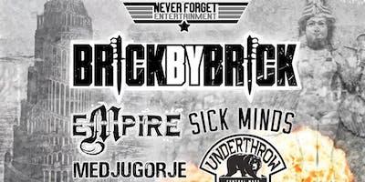 Brick By Brick Empire Medjugorje Hivemind Sickminds Underthro