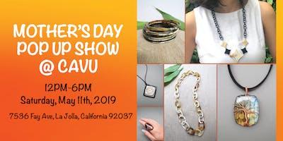 Mother's Day Pop Up Show @Cavu in La Jolla