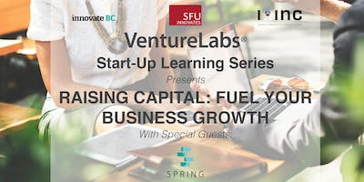 Start Up Learning Series: Raising Capital: Fuel Your Business Growth