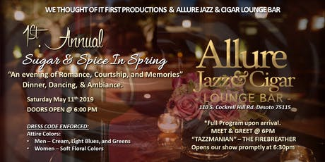 1st. Annual Sugar & Spice In Spring - (Intrigue Event) tickets