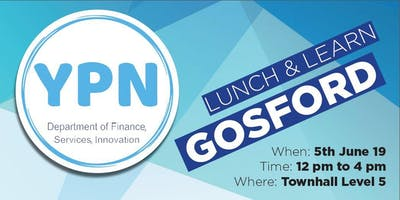 Young Professionals Network: Lunch & Learn @ Gosford 5 June 2019