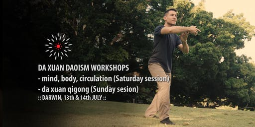 Da Xuan Daoism Workshops in Darwin