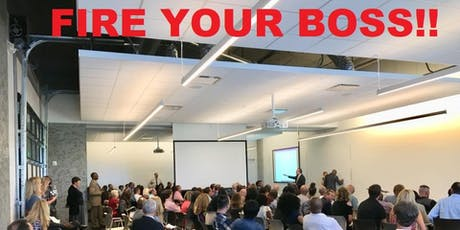 FIRE YOUR BOSS - REAL ESTATE INVESTING tickets