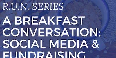 A Breakfast Conversation; Social Media & Fundraising