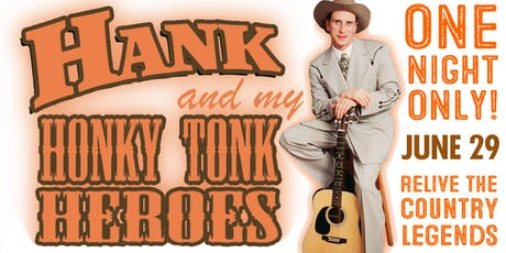 Hank and My Honky Tonk Heroes – Starring Jason Petty tickets