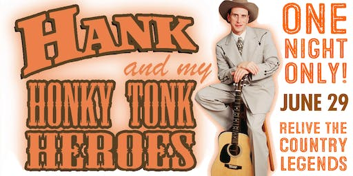 Hank and My Honky Tonk Heroes – Starring Jason Petty