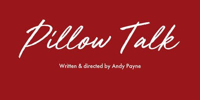 Pillow Talk Audition 11.45am - 12pm