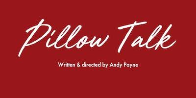 Pillow Talk Audition 1.15pm - 1.30pm