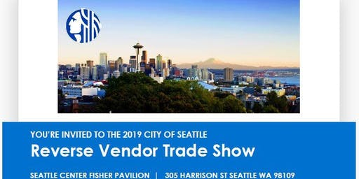 2019 City of Seattle Reverse Vendor Trade Show