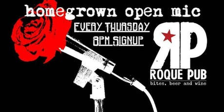 Homegrown Open Mic Night at Roque Pub tickets