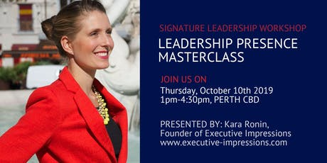 Leadership Presence Masterclass: Build Your Brand, Credibility, Influence and Mindset tickets