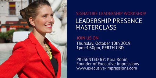 Leadership Presence Masterclass: Build Your Brand, Credibility, Influence and Mindset