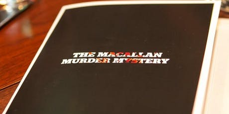 Whiskey Stories: Macallan Murder Mystery (Comedy) tickets