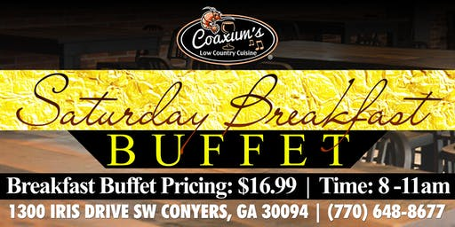 Saturday Breakfast Buffet @ Coaxum's Low Country Cuisine