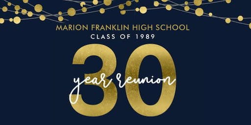 Marion-Franklin Class of 89 30 year class reunion. Columbus OH