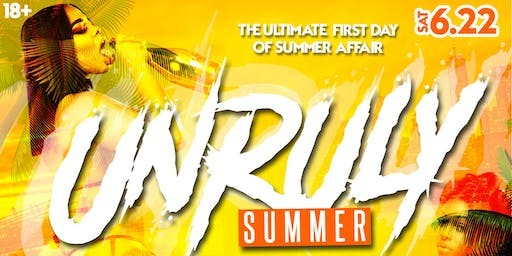 Unruly Summer: The Ultimate First of Summer Affair