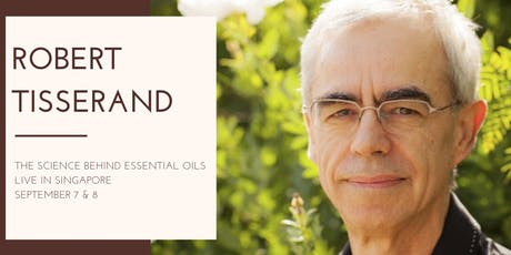 The Science Behind Essential Oils by Robert Tisserand tickets